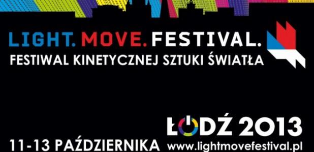Festiwal światła - Łódź 2013 - Light Move Festival