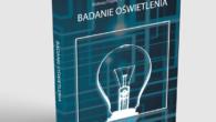 """Wsprzedaży dostępna jest nowa książka """"Badanie oświetlenia"""" autorstwa Mateusza Filipka orazJarosława Cyryngera. Jej autorzy takją przedstawiają: Celem publikacji """"Badanie oświetlenia"""" jest […]"""